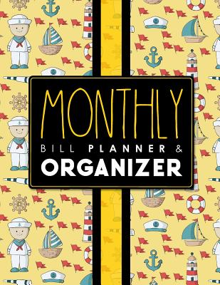 Monthly Bill Planner & Organizer: Bill Paying Log, Household Budget Ledger, College Student Budget Worksheet, Personal Budget Ledger, Cute Navy Cover - Publishing, Rogue Plus