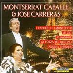 Montserrat Caball� & Jos� Carreras: Opera Duets
