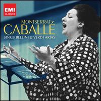 Montserrat Caballé Sings Bellini & Verdi Arias - Agostino Ferrin (bass); Alfredo Kraus (tenor); Elizabeth Bainbridge (mezzo-soprano); Flora Rafanelli (soprano);...