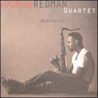 MoodSwing - Joshua Redman Quartet