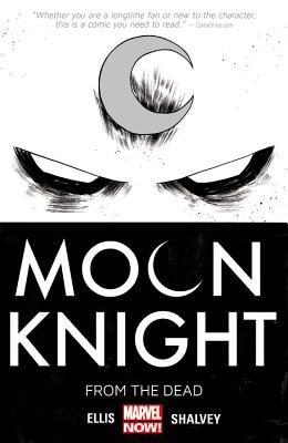 Moon Knight Volume 1: From The Dead - Ellis, Warren, and Shalvey, Declan (Artist)
