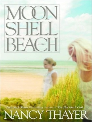 Moon Shell Beach - Thayer, Nancy, and Raudman, Rene (Read by)