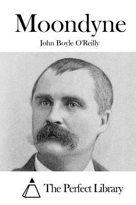 Moondyne - O'Reilly, John Boyle