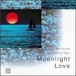 Moonlight Love: Soft Sounds for a Summer Night