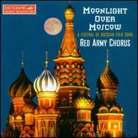 Moonlight over Moscow - Artur Eisen (bass); Evgeny Nesterenko (bass); Ivan Petrov (bass); Paata Burchuladze (bass); Red Army Ensemble;...