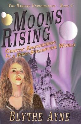Moons Rising - Ayne, Blythe