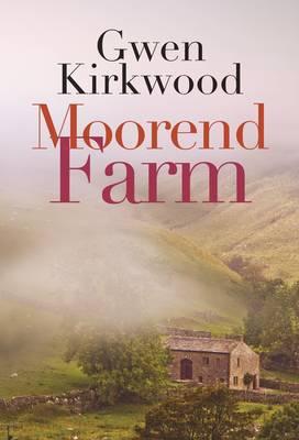 Moorend Farm - Kirkwood, Gwen