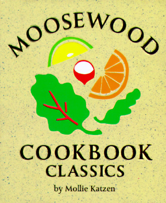Moosewood Cookbook Classics -