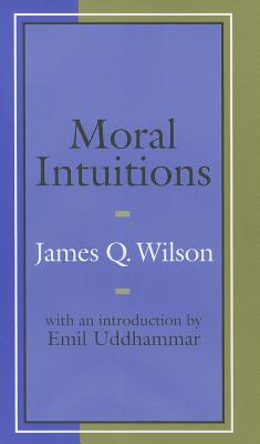 Moral Intuitions - Wilson, James