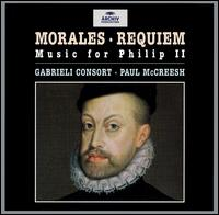 Morales: Music for Philip II - Gabrieli Consort & Players (choir, chorus)