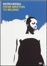 Morcheeba: From Brixton to Beijing -