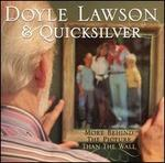 More Behind the Picture Than the Wall - Doyle Lawson & Quicksilver