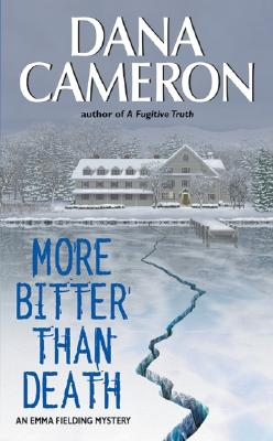 More Bitter Than Death - Cameron, Dana, PH.D.