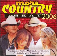 More Country Heat 2006 - Various Artists