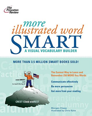 More Illustrated Word Smart - Chase, Morgan, and Meltzer, Tom, and Princeton Review (Creator)