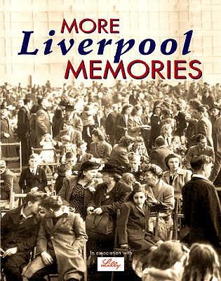More Liverpool Memories - Mitchell, Andrew