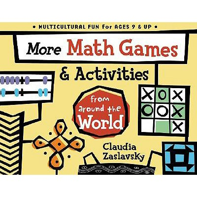 More Math Games & Activities from Around the World - Zaslavsky, Claudia