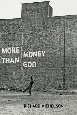 More Money than God - Michelson, Richard