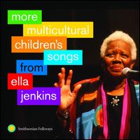 More Multicultural Children's Songs from Ella Jenkins - Ella Jenkins