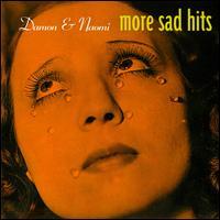More Sad Hits - Damon & Naomi