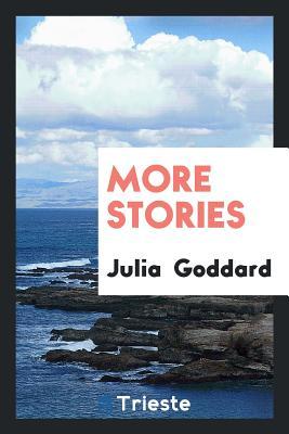 More Stories - Goddard, Julia
