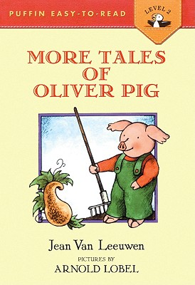 More Tales of Oliver Pig - Van Leeuwen, Jean