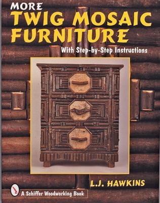 More Twig Mosaic Furniture - Hawkins, Larry