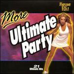More Ultimate Party