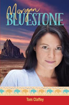Morgan BlueStone - Claffey, Tom