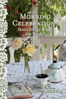 Morning Celebrations - Helstrom, Jeanne Stone