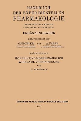 Morphin Und Morphinahnlich Wirkende Verbindungen - Schaumann, O