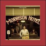 Morrison Hotel [50th Anniversary Deluxe Edition]