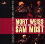 Mort Weiss Meets Sam Most