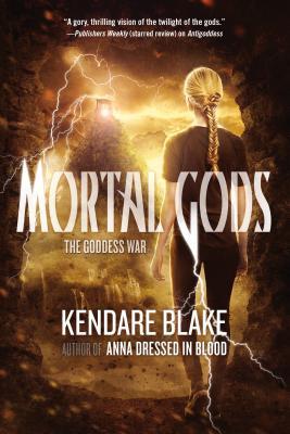 Mortal Gods - Blake, Kendare
