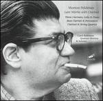 Morton Feldman: Late Works with Clarinet