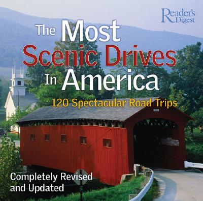 Most Scenic Drives in America - Reader's Digest Editors, Reader's Digest Editors, and Dolezal, Robert, and Reader's Digest (Editor)