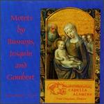 Motets by Busnoys, Josquin and Gombert