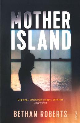 Mother Island - Roberts, Bethan