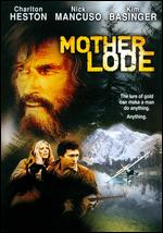 Mother Lode - Charlton Heston