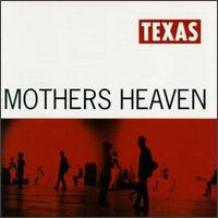 Mothers Heaven - Texas