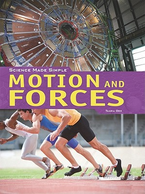 Motion and Forces - Orr, Tamra