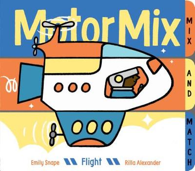Motor Mix: Flight - Snape, Emily
