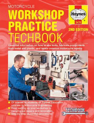 Motorcycle Workshop Practice Techbook - Haynes, John