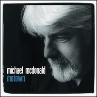 Motown - Michael McDonald