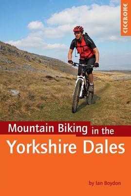 Mountain Biking in the Yorkshire Dales - Boydon, Ian