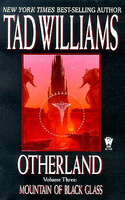 Mountain of Black Glass - Williams, Tad