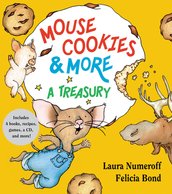 Mouse Cookies & More: A Treasury - Numeroff, Laura Joffe