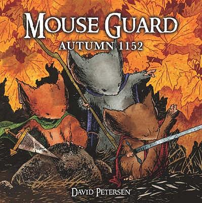 Mouse Guard: Autumn 1152 - Petersen, David
