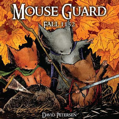 Mouse Guard: Fall 1152 - Petersen, David