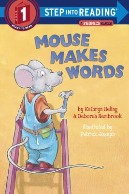 Mouse Makes Words: A Phonics Reader - Heling, Kathryn